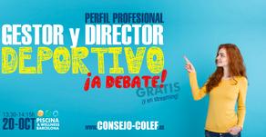 Perfil profesional del Gestor y Director Deportivo ¡A debate!