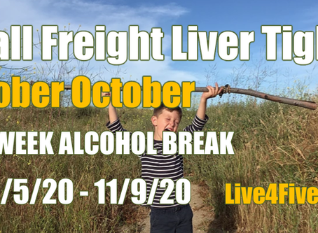 Fall Freight Live4Five's Sober October Dry Season