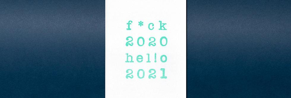 f*ck 2020 - hello 2021