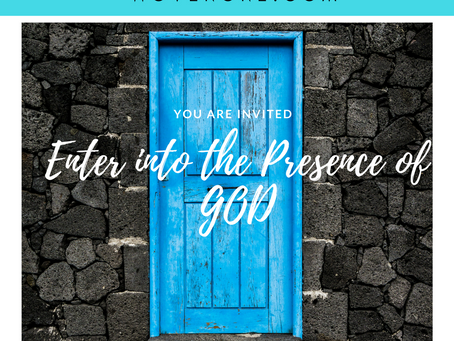 Opening the door to the presence of God!