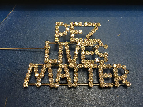 Bling Pez Lives Matter Pin