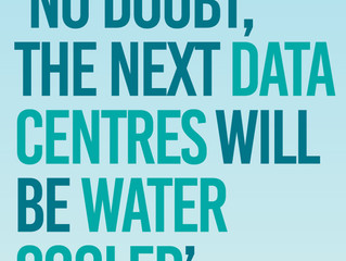 No doubt, the next data centre will be water cooled.