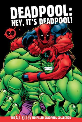Hey It's Deadpool