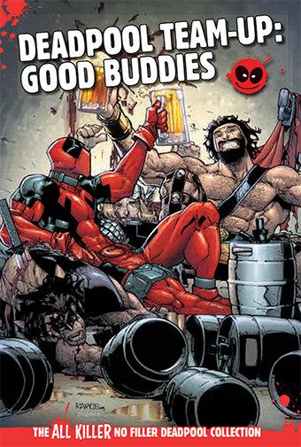 Deadpool Team-Ups: Good Buddies