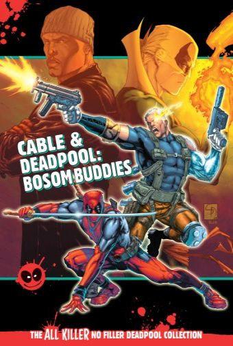 Cable & Deadpool: Bosom Buddies