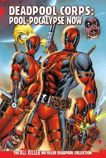 Deadpool Corps: Pool-Apocalypse Now