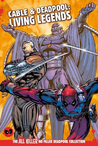 Cable & Deadpool: Living Legends