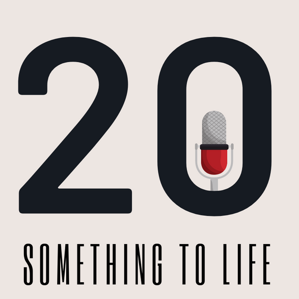20 something to life