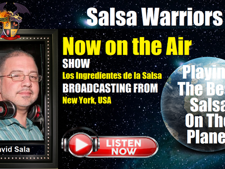 Los Ingredientes De La Salsa Now on the Air with David Sala (From White Plains, NY)