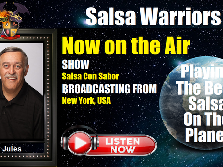 Salsa Con Sabor Now on the Air with DJ Jules (From Yonkers, NY)