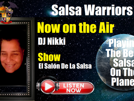 El Salón De La Salsa Now on the Air With DJ Nikki (From Spring Field, Florida)