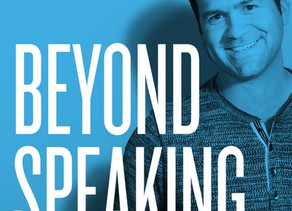 David Joins Brian Lord's Beyond Speaking Podcast