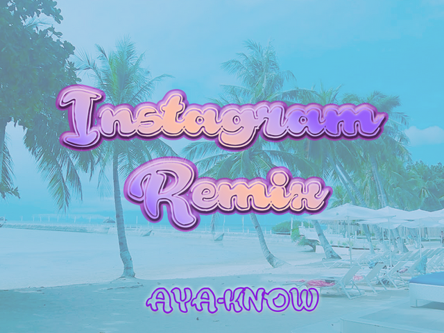 Instagram AYA-KNOW Bounce Remix(Dimitri Vegas & Like Mike,David Guetta,Daddy Yankee,Afro Bros)