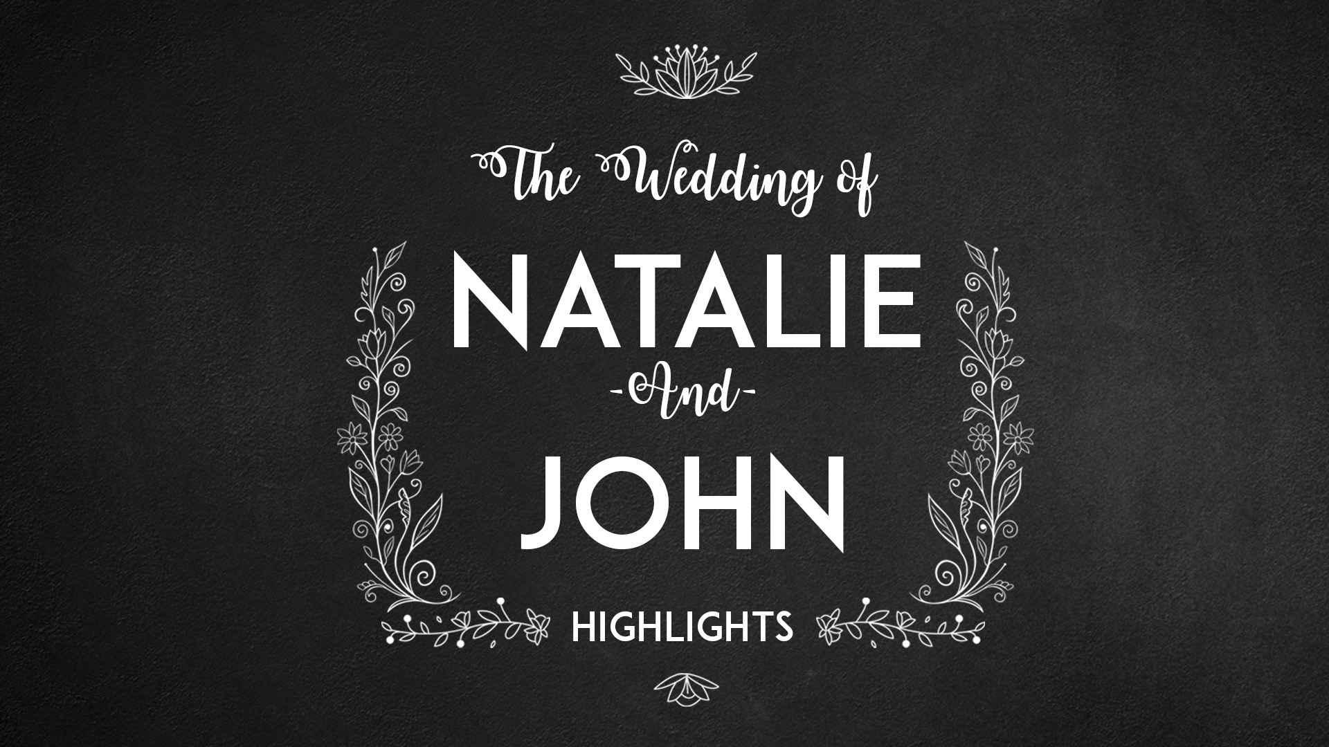 Natalie & John Highlights