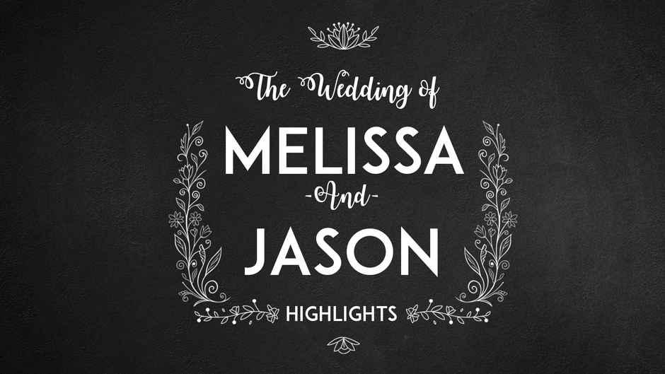 Melissa & Jason Highlights