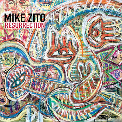MIKE_ZITO_RESURRECTION_COVER.jpg