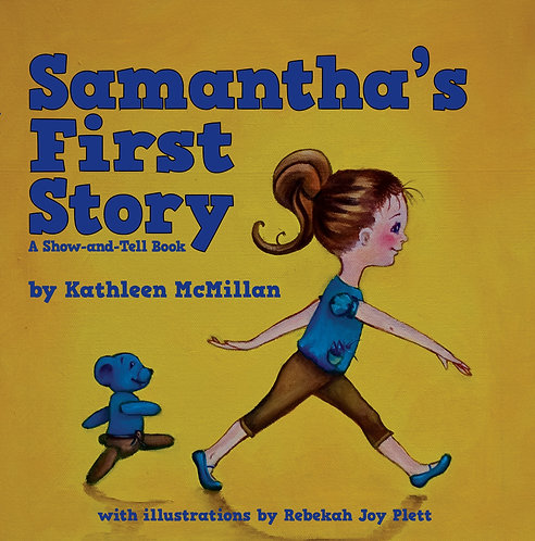 Samantha's First Story