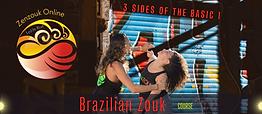 Brazilian Zouk  3 sides of  the basic 1
