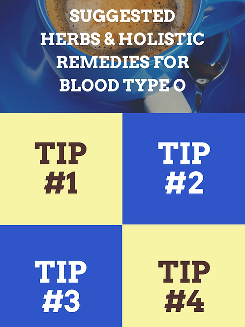 Top Holistic Herbs & Remedies for Blood Type O