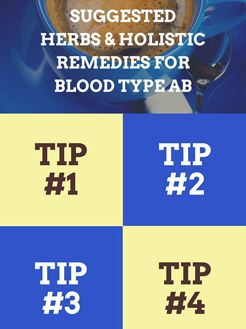 Top Holistic Herbs & Remedies for Blood Type AB