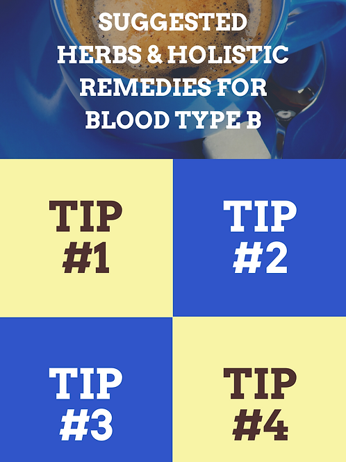 Top Holistic Herbs & Remedies for Blood Type B