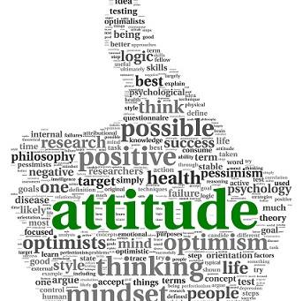 Positive Attitudes Creates Positive Outcomes