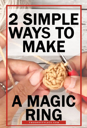 2 Simple and Easy ways to do the Magic Ring/ Magic Circle | 📺  Video Tutorial