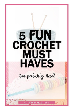 5 Fun Crochet Must Have + Essentials 🎁 Gift Ideas