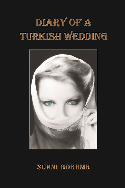 Diary of a Turkish Wedding