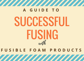 Successful Fusing with In-R-Form Foam Products