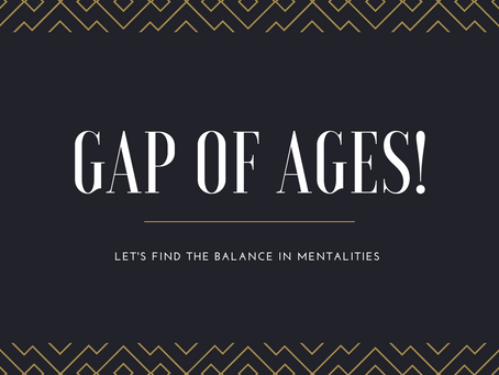 GAP OF AGES!