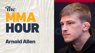 MMA Hour Arnold Almighty Allen