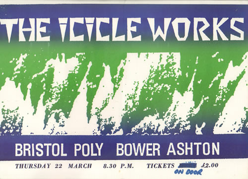THE_ICICLE_WORKS_BRISTOL+POLY+BOWER+ASHT