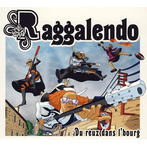 CD Audio/Média Raggalendo - Du reuz dans le bourg