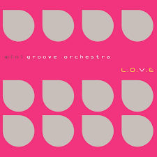 Mini Groove LOVE 2011