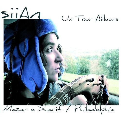 CD SiiAn Un tour Ailleurs