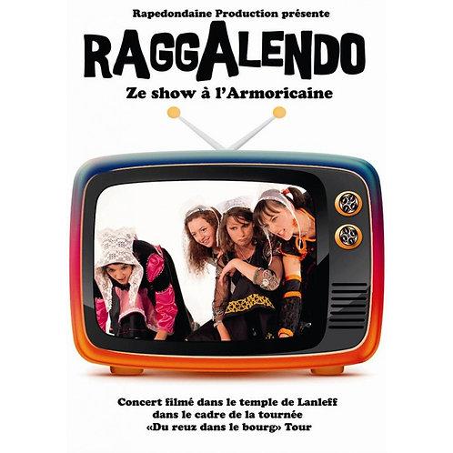 DVD Raggalendo - Show à l'Armoricaine