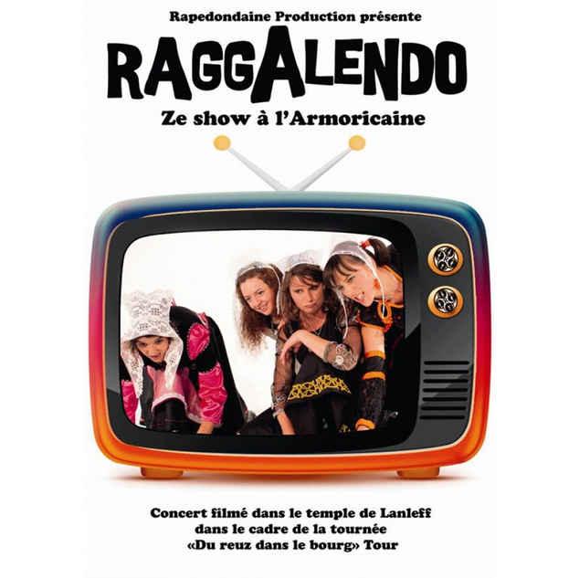 Raggalendo Ze Show à l'Armoricaine 2013