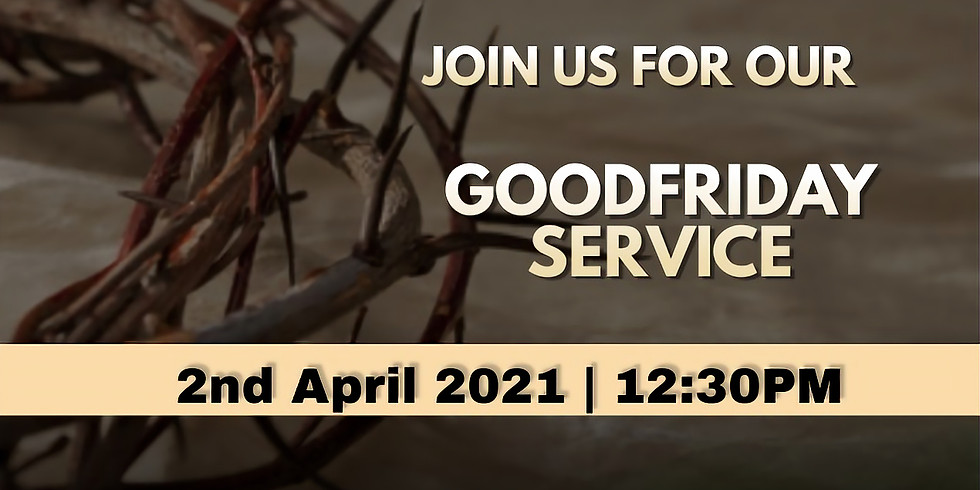 Good Friday Service   12:30 PM   2nd April 2021