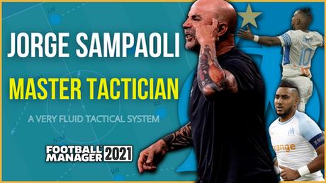 Jorge Sampaoli - Master Tactician - Tactical Analysis and FM Tactics