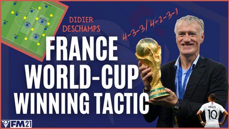 Didier Deschamps France World Cup Winning Tactic FM21