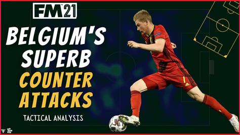 VIDEO: Belgium Tactical Analysis + FM21 Tactic