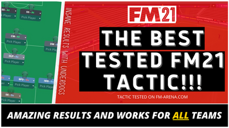 VIDEO: The BEST Tested FM21 Tactic!!!