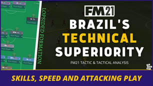 VIDEO: Brazil Exploiting Their Technical Ability | FM21 Tactic