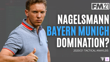 3 TACTICS! Nagelsmann and Munich FM21 TACTIC