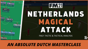 VIDEO: Netherlands MAGICAL Attack | Holland Tactical analysis & FM21 Tactic