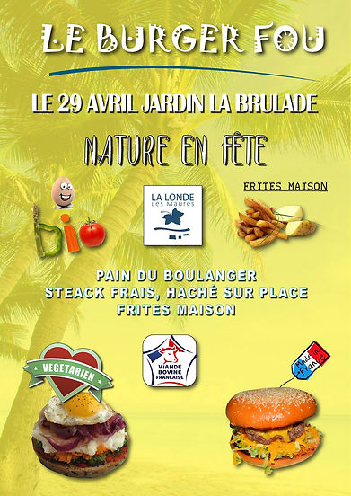 LE BURGER FOU - NATURE EN FETE