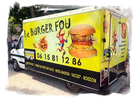 LE BURGER FOU LA LONDE LES MAURES FOOD TRUCK