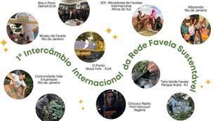 1º INTERCÂMBIO INTERNACIONAL DA REDE FAVELA SUSTENTÁVEL