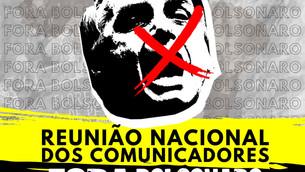 Reunião dos Comunicadores por #ForaBolsonaro